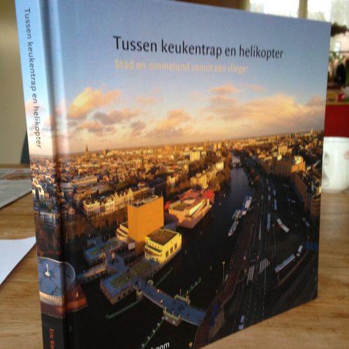 fotoboek Tussen keukentrap en helikopter, vliegerfoto's Eric Kieboom